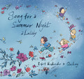 Song for a summer night a lullaby