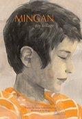 Mingan, My Village: Poems by Innu Schoolchildren