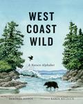 West Coast Wild: A Nature Alphabet