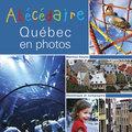 Abécédaire Québec en photos