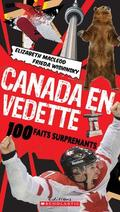 Canada en vedette : 100 faits surprenants
