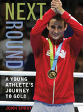 Next Round: A Young Athlete's Journey to Gold