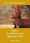 Anne... La Maison aux pignons verts