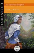 Laura Secord, une loyaliste d'exception