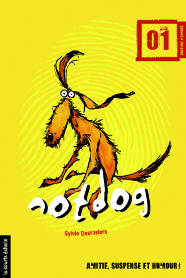 Notdog, tome 1