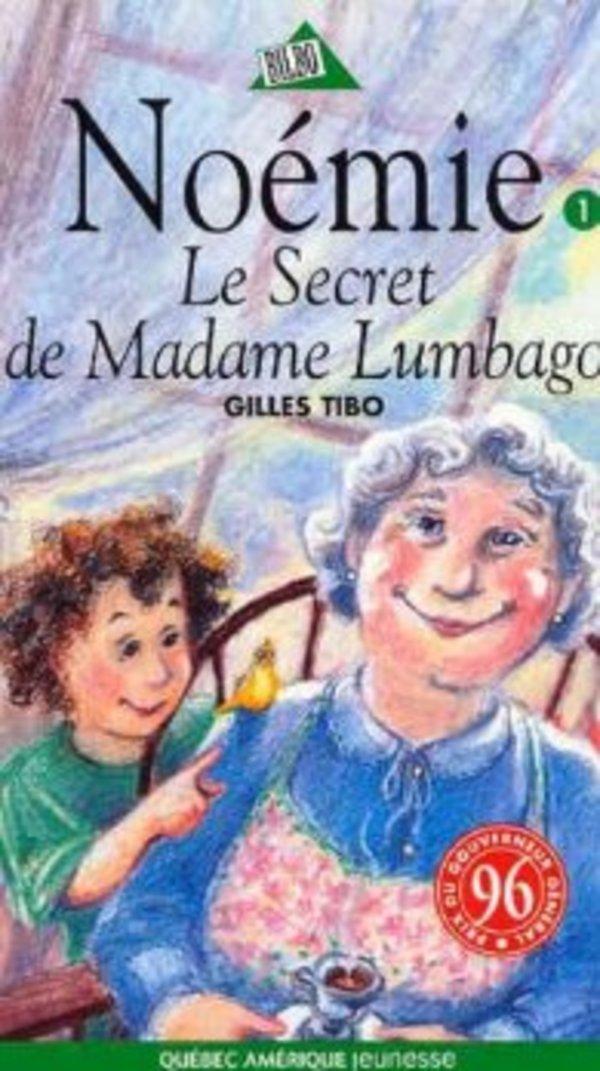 Noémie, tome 1 : Le secret de Madame Lumbago