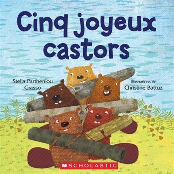 Cinq joyeux castors